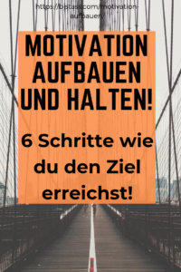 Motivation aufbauen